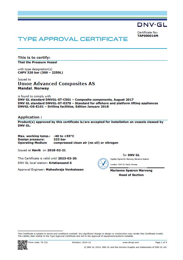 DNV-GL Type Approval Certificate: DNV GL standard DNVGL-ST-C501 – Composite components, August 2017 DNV GL standard DNVGL-ST-0378 – Standard for offshore and platform lifting appliances DNVGL-OS-E101 – Drilling facilities, Edition January 2018