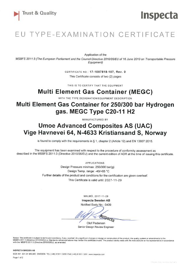 Inspecta: EU Type Examination Certificate: (MEGC) Multi Element Gas Container for 250/300 bar Hydrogen gas. MEGC Type C20-11 H2